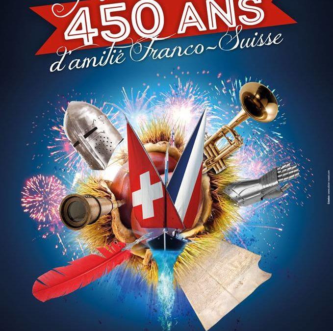 450 ans d'Amitié Franco-Suisse